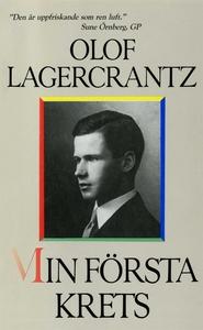 Min första krets (e-bok) av Olof Lagercrantz