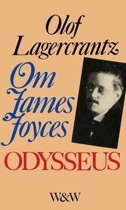 Om James Joyces Odysseus (e-bok) av Olof Lagerc