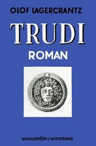 Trudi (e-bok) av Olof Lagercrantz
