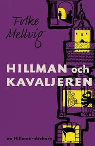 Hillman och Kavaljeren (e-bok) av Folke Mellvig