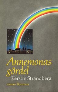 Annemonas gördel (e-bok) av Kerstin Strandberg