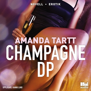 Champagne DP (ljudbok) av Amanda Tartt