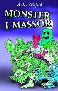 Monster i massor (e-bok) av A. R. Yngve