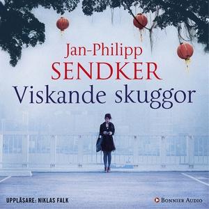 Viskande skuggor (ljudbok) av Jan-Philipp Sendk