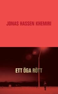 Ett öga rött (e-bok) av Jonas Hassen Khemiri