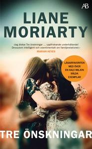 Tre önskningar (e-bok) av Liane Moriarty