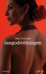 Tangodrottningen (e-bok) av Akli Tadjer