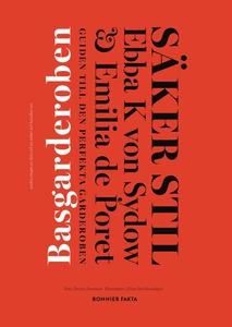 Säker stil. Basgarderoben (e-bok) av Ebba Klebe