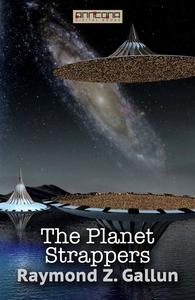 The Planet Strappers (e-bok) av Raymond Z. Gall