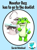 Monster Ruzz has to go to the dentist