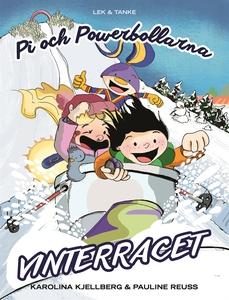 Pi och powerbollarna - Vinterracet (e-bok) av K