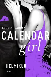 Calendar Girl. Helmikuu (e-bok) av Audrey Carla