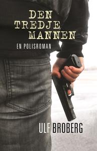 Den tredje mannen (e-bok) av Ulf Broberg