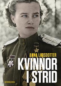 Kvinnor i strid (e-bok) av Anna Larsdotter