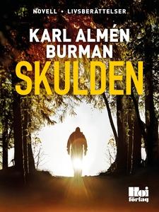 Skulden (e-bok) av Karl Almén Burman