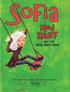 Sofia med knuff - Inte ett dugg annorlunda (e-b