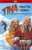 Tina 1 - Med Fia i fjällen
