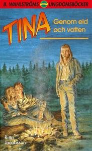 Tina 3 - Genom eld och vatten (e-bok) av Ritta