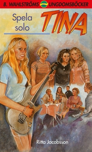 Tina 8 - Spela solo (e-bok) av Ritta Jacobsson