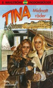 Tina 10 - Midnatt råder (e-bok) av Ritta Jacobs