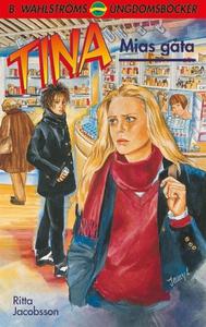 Tina 12 - Mias gåta (e-bok) av Ritta Jacobsson