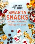 Smarta snacks: nyttigare mellanmål, tilltugg och godis