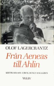 Från Aeneas till Ahlin : Kritik 1951-1975 (e-bo