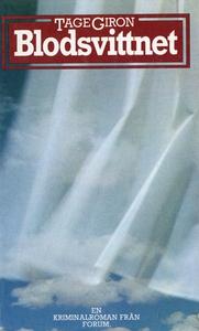 Blodsvittnet : En kriminalroman (e-bok) av Tage