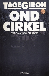 En ond cirkel (e-bok) av Tage Giron