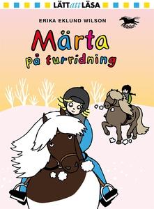 Märta på turridning (e-bok) av Erika Eklund Wil