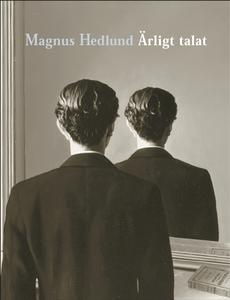 Ärligt talat (e-bok) av Magnus Hedlund