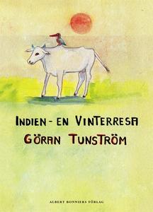 Indien - en vinterresa (e-bok) av Göran Tunströ
