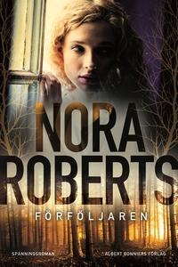 Förföljaren (e-bok) av Nora Roberts