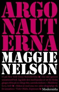 Argonauterna (e-bok) av Maggie Nelson