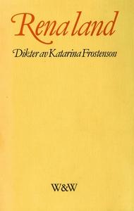 Rena land : Dikter (e-bok) av Katarina Frostens