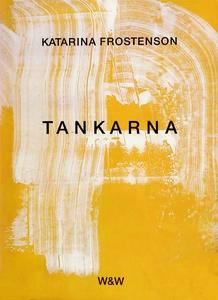 Tankarna (e-bok) av Katarina Frostenson