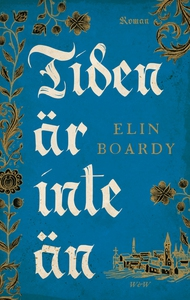 Tiden är inte än (e-bok) av Elin Boardy