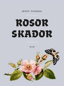 Rosor skador (e-bok) av Jenny Tunedal