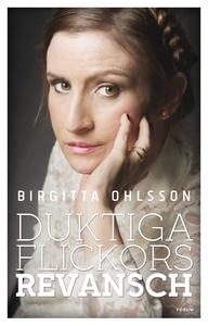 Duktiga flickors revansch (e-bok) av Birgitta O
