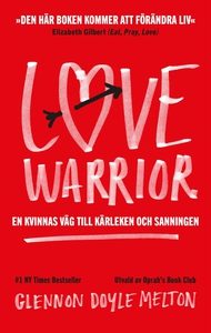 Love Warrior (e-bok) av Glennon Doyle, Glennon