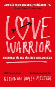 Love Warrior (e-bok) av Glennon Doyle, Glennon