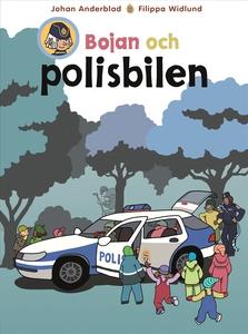 Bojan och polisbilen (e-bok) av Johan Anderblad