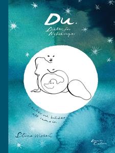 Du. Dikter för nyfödingar (e-bok) av Stina Wirs