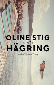 Hägring (e-bok) av Oline Stig
