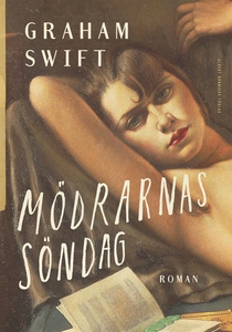 Mödrarnas söndag (e-bok) av Graham Swift