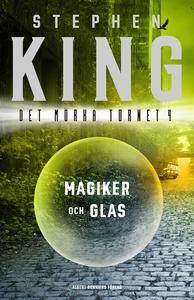 Magiker och glas (e-bok) av Stephen King