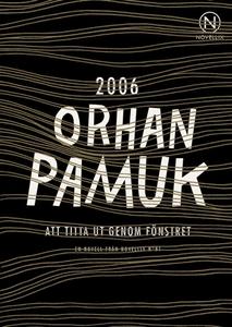 Att titta ut genom fönstret (e-bok) av Orhan Pa