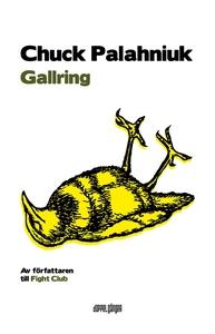 Gallring (e-bok) av Chuck Palahniuk