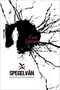 Spegelvän (e-bok) av Erik Sjöström