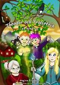 Theodor och Trolletrix på äventyr
